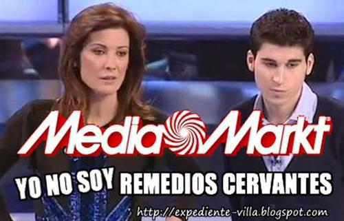 "Media Markt, ""yo no soy Remedios Cervantes""!"