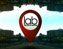 laSexta estrena 'Lab: Tal como somos' este domingo en prime time
