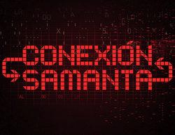 'Conexión Samanta' (11,8%) logra su mayor dato de audiencia desde 2012
