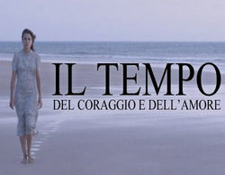 Mediaset Italia inicia una innovación técnica de programación con 'Il tempo del coraggio e dell'amore'