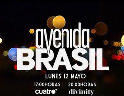 Cuatro y Divinity estrenan el próximo lunes la telenovela 'Avenida Brasil'