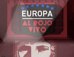 """'Al rojo vivo: Europa' consigue un estupendo 11,3% y se impone al especial """"Elecciones europeas' (10%) de La 1"""