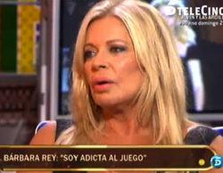 """Bárbara Rey confiesa su ludopatía en 'Sálvame deluxe': """"Soy adicta al juego"""""""