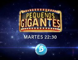 Telecinco estrena 'Pequeños gigantes' este martes 9 de septiembre