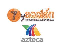 La productora 7yAcción llega a un acuerdo con TV Azteca para producir formatos internacionales