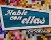 Telecinco vuelve a prescindir de 'Hable con ellas'