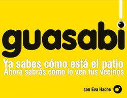 Silvia Abril, Iñaki Urrutia, Álex Clavero y Nacho Vigalondo estarán con Eva Hache en 'Guasabi'