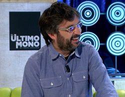 """Jordi Évole en 'El último mono': """"Se me ha levantado de una entrevista más gente que Esperanza Aguirre"""""""