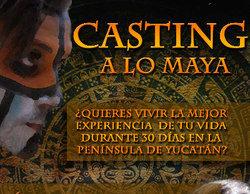 El reality 'A lo maya' arranca la búsqueda de concursantes anónimos en España