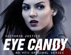 MTV cancela 'Eye Candy', la serie de Victoria Justice, tras una única temporada
