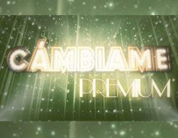 Telecinco apuesta por 'Cámbiame Premium' en el prime time