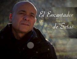 Telemadrid renueva 'El encantador de setas' por una segunda temporada