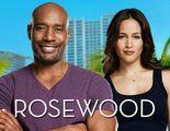 'Rosewood', tercer estreno estadounidense en conseguir temporada completa