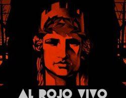 'Al rojo vivo' celebra el lunes 9 un programa especial con motivo de las votaciones del Parlament de Cataluña