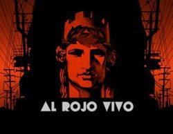 'Al rojo vivo' desplazará a 'El Intermedio' el miércoles 2 de marzo con un especial sobre la sesión de investidura