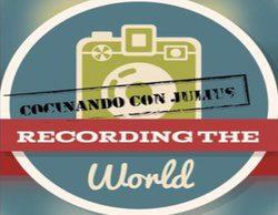 'Recording the World', el nuevo docu-reality de viajes y gastronomía que ya graba Julius