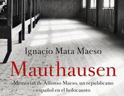 """""""Mauthausen"""", un libro de Nacho Mata, con prólogo de Jordi Évole: """"Es una vacuna contra el olvido"""""""