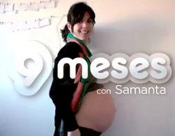 Cuatro despide con enorme éxito '9 meses con Samanta' tras promediar un 11% y 2 millones de espectadores