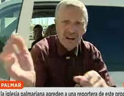 Brutal agresión de un fanático de la iglesia del Palmar a una periodista de 'Espejo público'