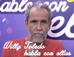 """Willy Toledo: """"No me extraña el nivel intelectual de este país, si 'Hable con ellas' tiene audiencia masiva"""""""