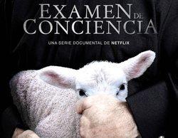 'Examen de conciencia': La confesión más vergonzosa sobre la Iglesia Católica española en Netflix