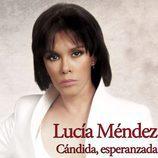 Lucía Méndez es Cándida