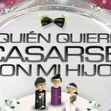 Logotipo de la segunda edición de '¿Quién quiere casarse con mi hijo?'
