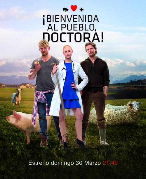 Imagen promocional de 'Bienvenida al pueblo, doctora'