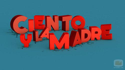 Logotipo de 'Ciento y la madre'