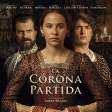 Irene Escolar, Rodolfo Sancho y Raúl Mérida en el cartel de 'La corona partida'