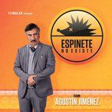 Agustín Jiménez en 'Espinete no existe'