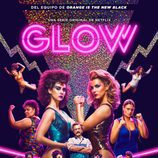 Póster promocional de 'GLOW', la nueva serie de Netflix