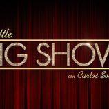 Logo de 'Little Big Show' con Carlos Sobera