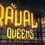 """Cartel de los """"Raval Queens"""" en 'Los reyes del barrio'"""