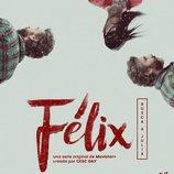 Cartel de 'Félix', la serie original de Movistar+ dirigida por Cesc Gay