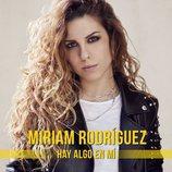 """Imagen promocional del single de Miriam Rodríguez, """"Hay algo en mí"""""""