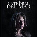 Póster de 'La catedral del mar' protagonizado por Andrea Duro