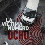 Cartel de 'La víctima número 8'