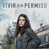 Póster oficial de Claudia Traisac en 'Vivir sin permiso'