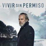 Póster oficial de José Coronado en 'Vivir sin permiso'