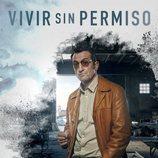 Póster oficial de Luis Zahera en 'Vivir sin permiso'