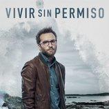 Póster oficial de Ricardo Gómez en 'Vivir sin permiso'