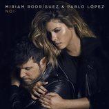 """Miriam Rodríguez y Pablo López en la portada de """"No!"""""""