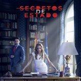 Cartel promocional de la serie 'Secretos de Estado'