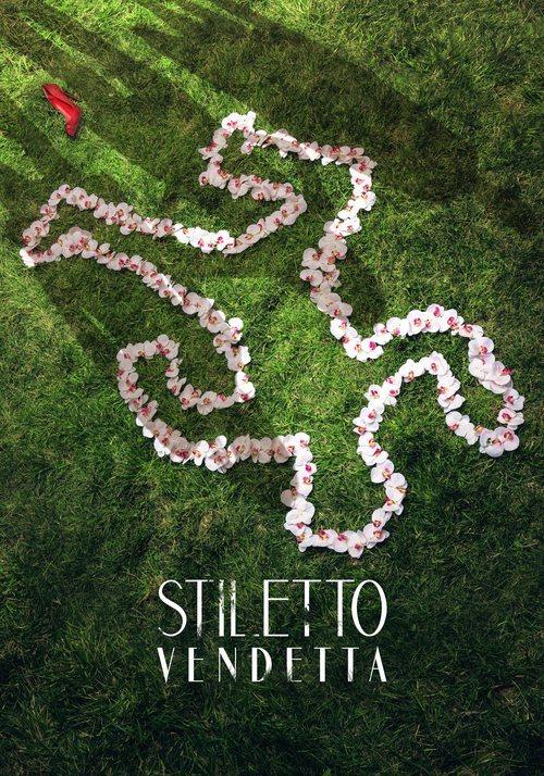 Cartel promocional de la serie 'Stiletto Vendetta'