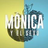 Logo de 'Mónica y el sexo'