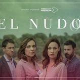 Cartel de 'El Nudo' con Oriol Tarrasón, Cristina Plazas, Natalia Verbeke y Miquel Fernández