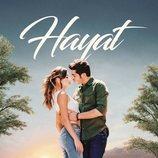 Póster de 'Hayat: Amor sin palabras'  con Hayat (Hande Erçel) y Murat (Burak Deniz)