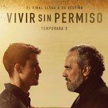 Cartel segunda temporada de 'Vivir sin permiso'