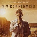 Cartel de Patrick Criado en 'Vivir sin permiso'